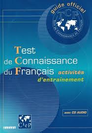 Guide officiel d'entraînement au TCF: TCF Canada Livres