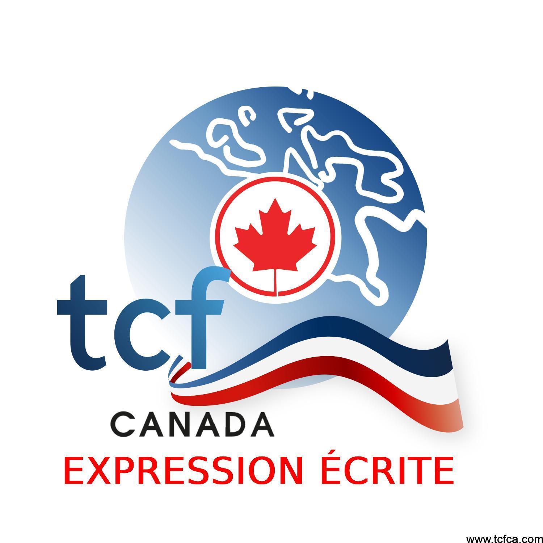 TCF Canada Expression Écrite Tâche 3