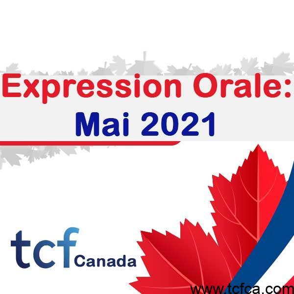 TCF Canada Expression Orale Mai 2021