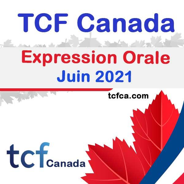 TCF Canada Expression Orale juin 2021
